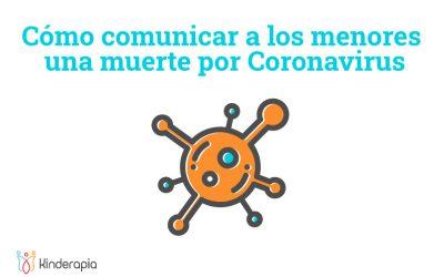 Cómo comunicar a los menores una muerte por Coronavirus
